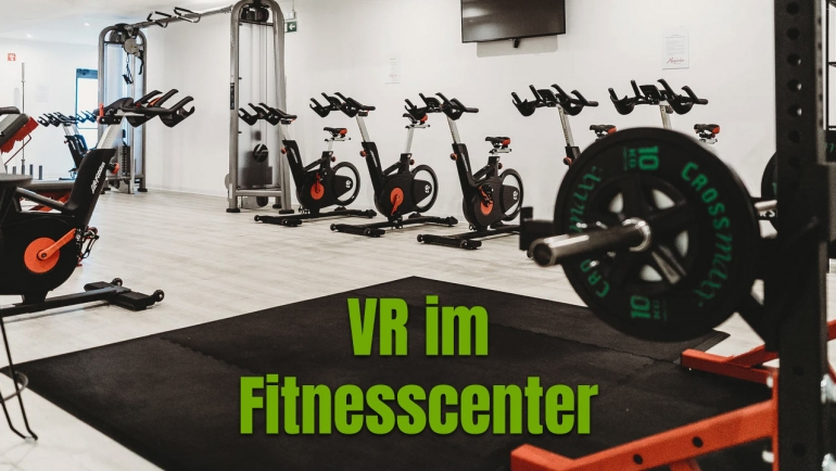 Virtual Reality für Fitnesscenter 2021